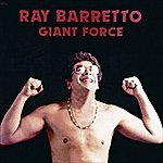 Ray Barretto Giant Force