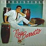 Ray Barretto Irresistible