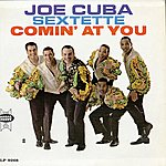 Joe Cuba Sextet Comin' At You