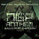 Bully Ngp Anthem (Feat. C Smooth) - Single