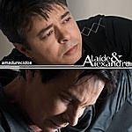 Ataíde & Alexandre Amadurecidos