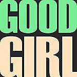 Heart Of Gold Band Good Girl - Single