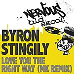 Byron Stingily Love You The Right Way