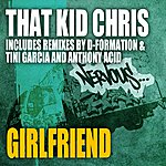 That Kid Chris Girlfriend