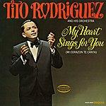 Tito Rodriguez & His Orchestra MI Corazon Te Canta