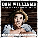 Don Williams Don Williams - You're My Best Friend