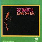 Ray Barretto Latino Con Soul (West Side Original Remastered)