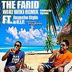 Farid Wiki Wiki (Feat. Juancho Style & Dexter Bip) - Single