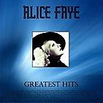 Alice Faye Greatest Hits
