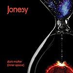 Jonesy Dark Matter (Inner Space)
