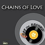 Off The Record Chains Of Love - Single