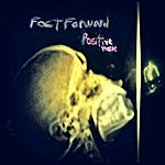 Fast Forward Positive People