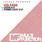 Voltage Catalyst / Fading Love (Vip Mix)