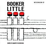Booker Little Complete Quartet Recordings (Bonus Track Version)