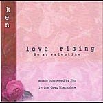 Ken Love Rising