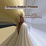 Drunken Monkey Mr. D's Ballroom