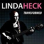 Linda Heck Transformed