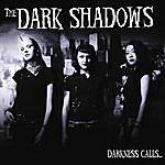 Darkshadows Darkness Calls...