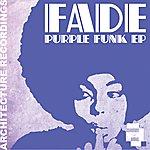 Fade Purple Funk Ep