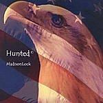 "MadisonLock ""Hunted"""