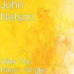 John Nelson After The Race - Single