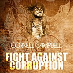 Cornell Campbell Fight Against Corruption