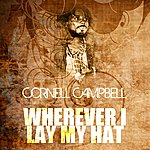 Cornell Campbell Wherever I Lay My Hat