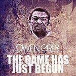 Owen Grey The Game Has Just Begun