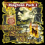 Brotha Lynch Hung Best Of Brotha Lynch Hung - Ringtone Pack 1