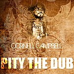 Cornell Campbell Pity The Dub