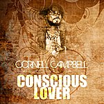Cornell Campbell Conscious Lover (Single)