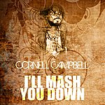 Cornell Campbell I'll Mash You Down