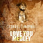 Cornell Campbell Love You Medley