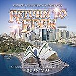 Brian May Return To Eden - Original Television Soundtrack