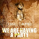 Cornell Campbell We Are Having A Party