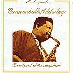 Cannonball Adderley The Originals: Cannonball Adderley