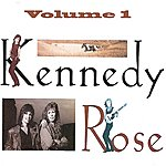 Kennedy Rose Volume 1