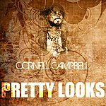 Cornell Campbell Pretty Looks