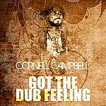 Cornell Campbell Got The Dub Feeling