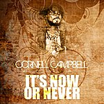 Cornell Campbell It's Now Or Never