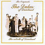 The Dukes Of Dixieland The Originals: The Dukes Of Dixieland