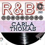 Carla Thomas Carla Thomas: R & B Originals