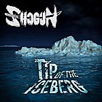 Shogun Tip Of The Iceberg