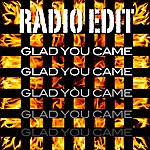 Radio Edit Glad You Came
