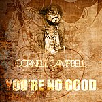 Cornell Campbell You're No Good
