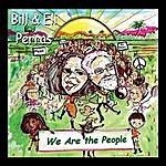 Bill & Eli Perras We Are The People
