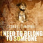 Cornell Campbell I Need To Belong To Someone