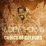 Ruddy Thomas Choice Of Colours (Marcus Garvey Riddim)