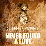 Cornell Campbell Never Found A Love