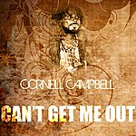 Cornell Campbell Can't Get Me Out